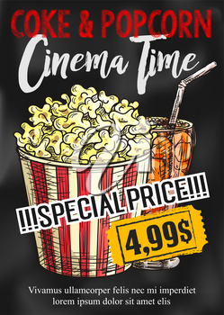 Fast food cinema snacks poster of popcorn and coke special price offer for fastfood bar or movie theater bistro. Vector sketch design template of snack basket and drink cup for cinema time