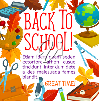 Back to School poster of school bag and lesson stationery for education season design. Vector school book, bag or notebook and mathematics calculator, pen or pencil and geography globe or microscope