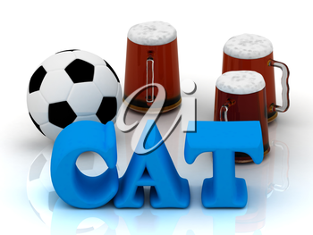 CAT bright word, football, 3 cup beer on white background