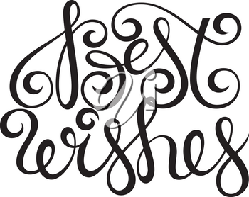 Best wishes lettering typography vector, clipart for cards, ink posters design vector illustration
