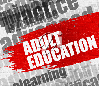 Education Service Concept: Adult Education on White Wall Background with Wordcloud Around It. Adult Education on the Red Distressed Paintbrush Stripe.