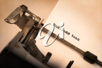 Vintage inscription made by old typewriter, Business team