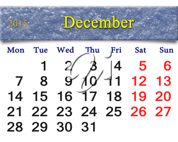 beautiful calendar for the December of 2015 with the ribbon of snowy layer