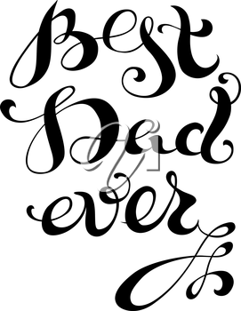 Vector hand-written lettering, t-shirt print design, typographic composition isolated on white background.
