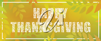 Happy Thanksgiving. Decorative Font made in swirls and floral elements. Blurred nature gradient backdrop with foliage, bokeh and rectangular frame.