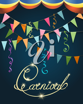 Carnival Calligraphy Colorful Poster. Festive hand written Inscription with stars, flags and serpentine. Vector illustration
