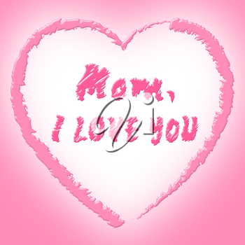 Mom Love Indicating Compassionate Mothers And Loving