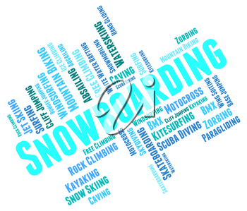 Snowboarding Word Indicating Winter Sport And Words