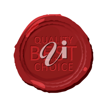 Wax stamp template. Red wax seal isolated. Wax seal with text - quality best choice. Vector illustration.