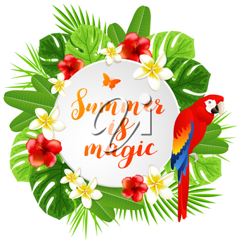 Summer background with tropical flowers, green palm leaves and red parrot. Summer is magic lettering.
