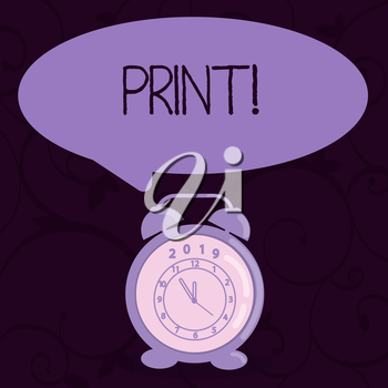 Conceptual hand writing showing Print. Concept meaning Produce letter numbers symbols on paper by machine using ink or toner Speech Balloon Pastel Shade and Colorful Analog Alarm Clock