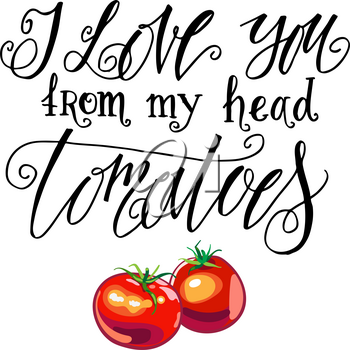 I Love you from my head tomatoes. Vintage label with tomatoes on a postcard. Unusual love message on Valentine s Day.